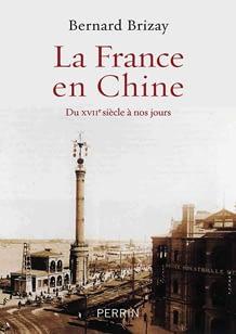 La France En Chine Du Xviie Siecle A Nos Jours Iris